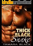 Thick Black Snake: BMWW Interracial Romance