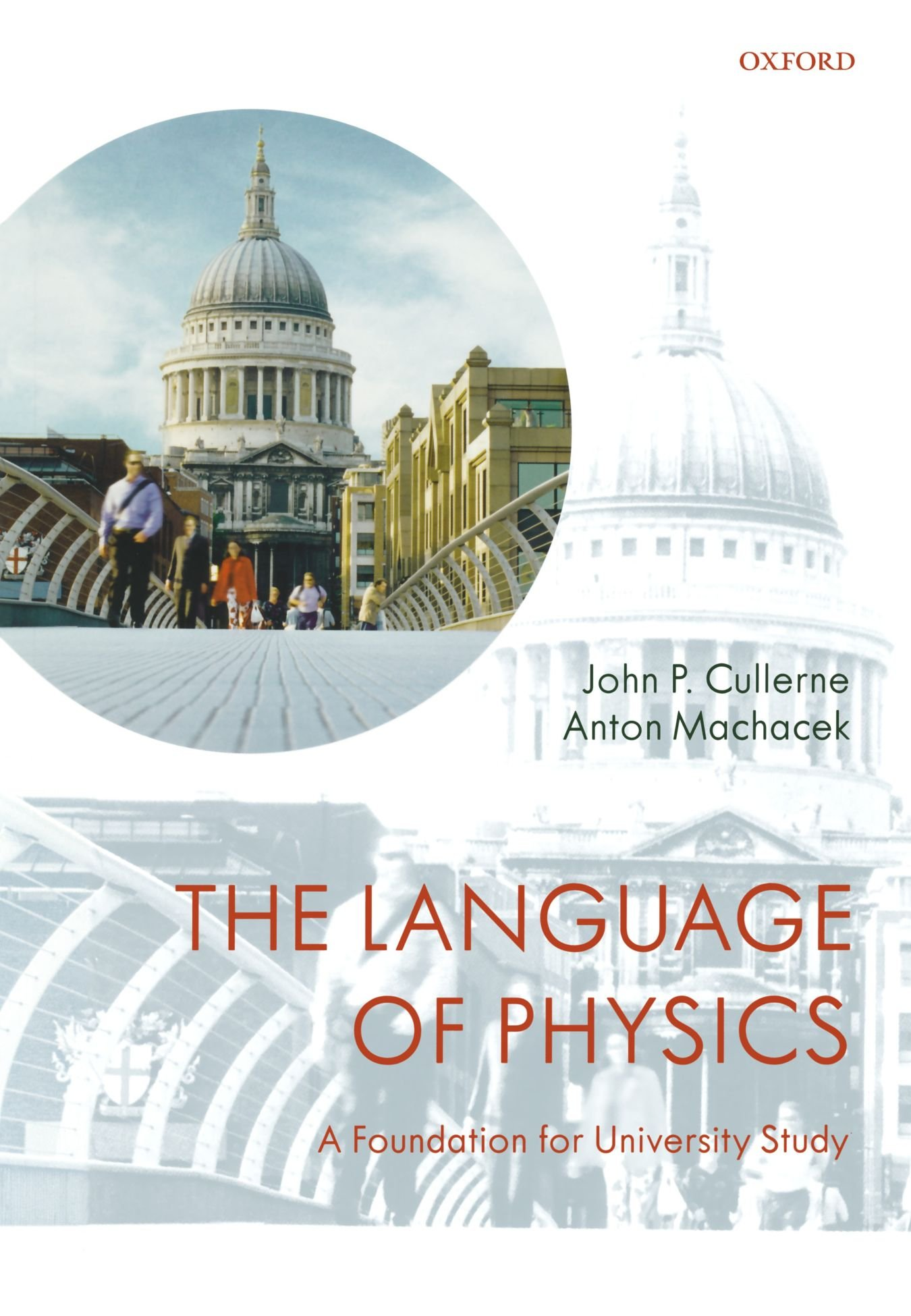 The Language of Physics: A Foundation for University Study by Oxford University Press