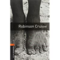 Oxford Bookworms Library: Robinson Crusoe: Level 2: 700-Word Vocabulary (American Oxford Bookworms)