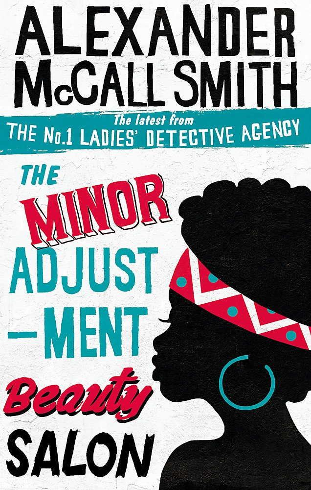 The Minor Adjustment Beauty Salon (No. 1 Ladies' Detective Agency, Band 14)