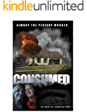 Consumed: Almost The Perfect Murder