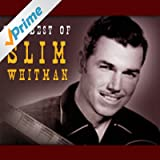 The Best Of Slim Whitman - 36 Country Classics