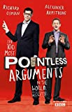 The 100 Most Pointless Arguments in the World: A fun gift book from the presenters of the hit BBC quiz show Pointless (Pointless Books)