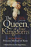 The Queen Of Four Kingdoms (Anjou Trilogy 1)