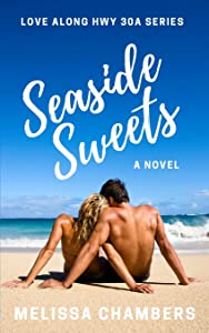 Sweepstakes: Seaside Sweets (Love Along Hwy 30A)
