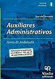 Auxiliares Administrativos de la Junta de Andalucía. Test del Temario (Oposiciones) de FORO Formación y Preparación de Oposiciones (2 dic 2014) Tapa blanda
