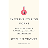 Experimentation Works: The Surprising Power of Business Experiments (English Edition)