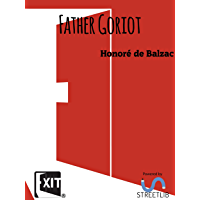 Father Goriot (English Edition)