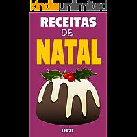 Receitas de Natal: Deliciosas Receitas de Natal