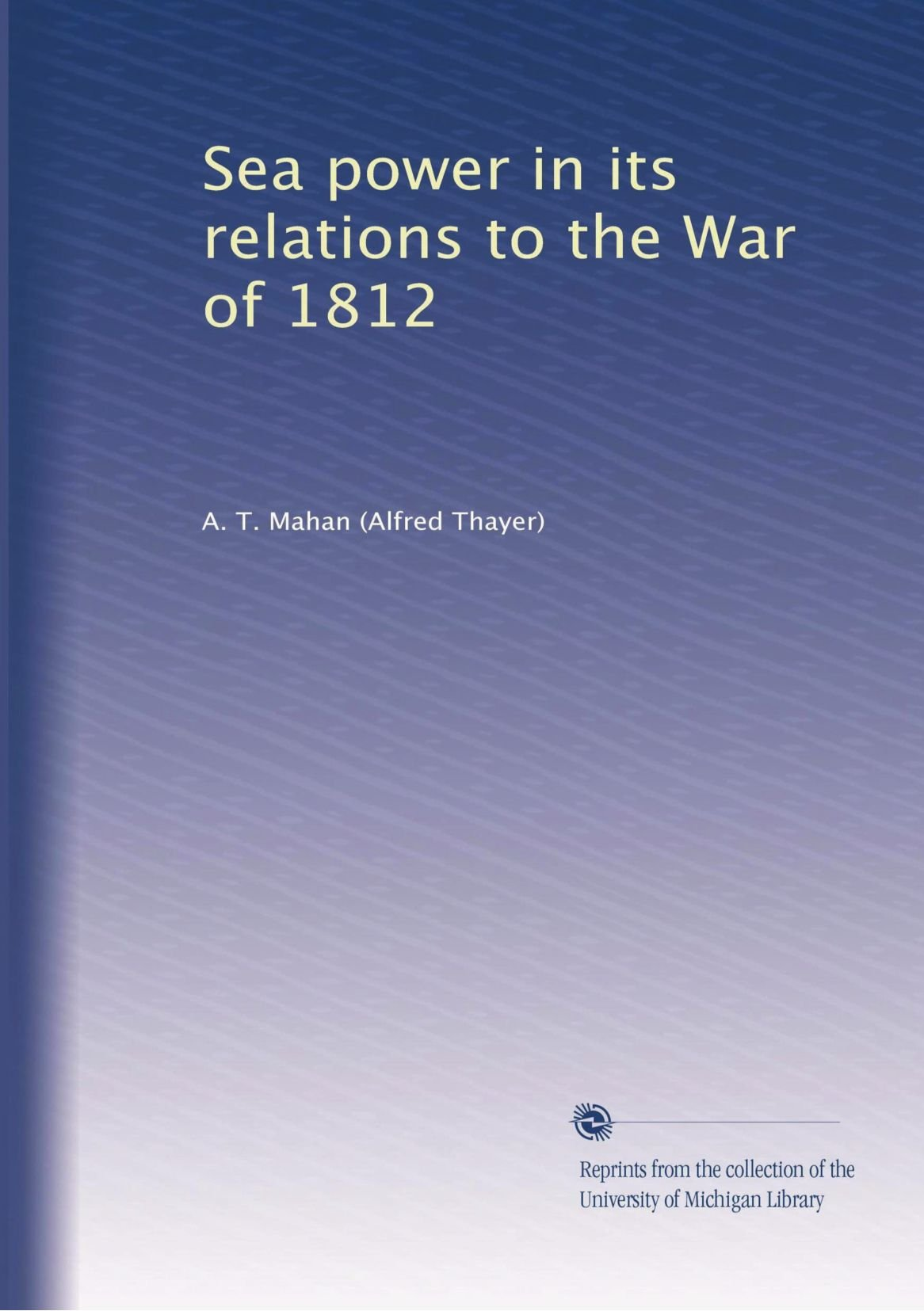Download Sea power in its relations to the War of 1812 (Volume 2) pdf