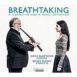 Breathtaking-Musik Fr Zink und Sopran