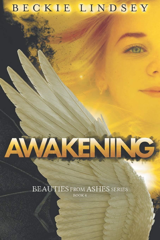 Awakening (Beauties from Ashes)
