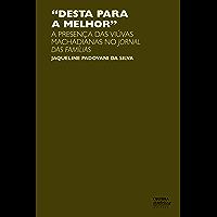 """""""Desta para a melhor"""": a presença das viúvas machadianas no Jornal das Famílias"""