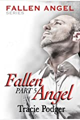 Fallen Angel, Part 5: Fallen Angel Series - A Mafia Romance Kindle Edition