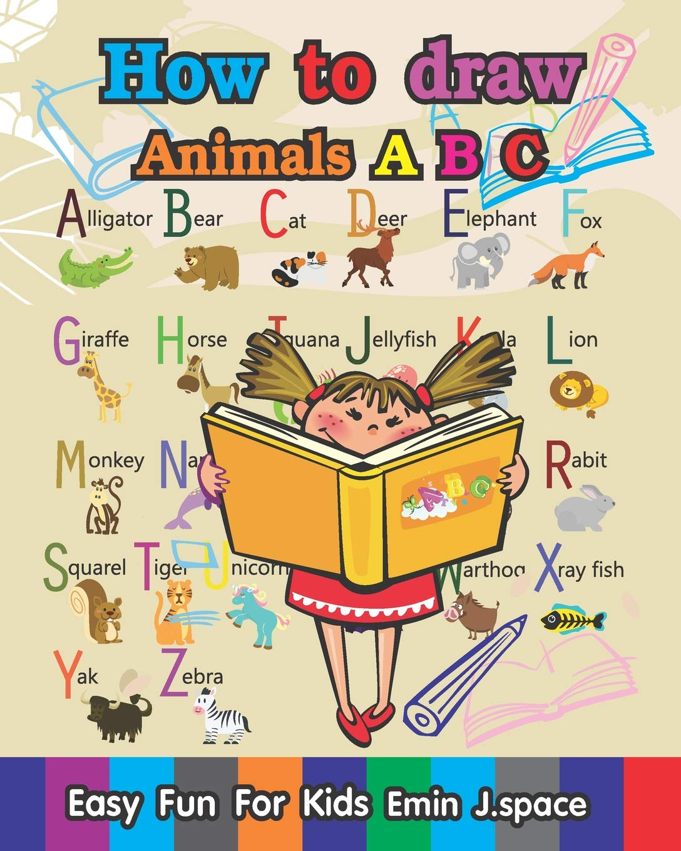 How To Draw Animals A B C Learn A B C Drawing Skills Funny Cartoon