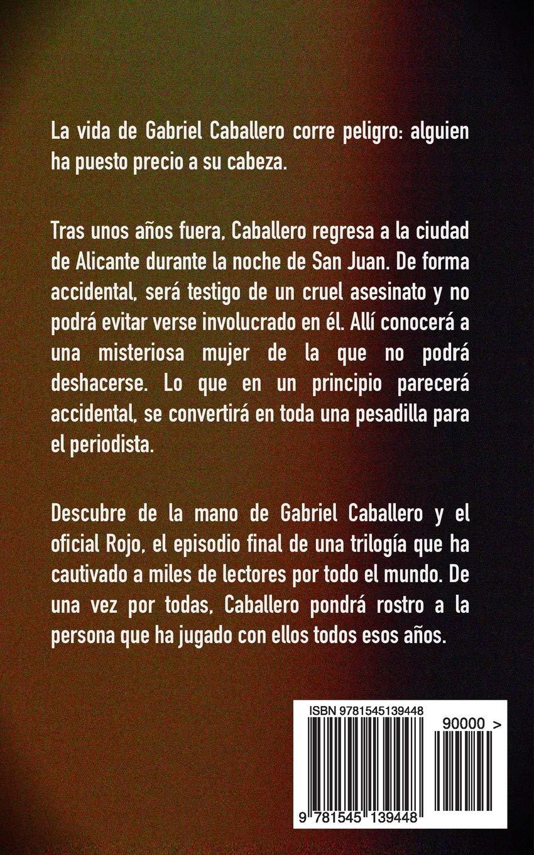 La Noche del Fuego: Una aventura de intriga y suspense de Gabriel Caballero  Series detective privado crimen y misterio: Amazon.es: Pablo Poveda: Libros