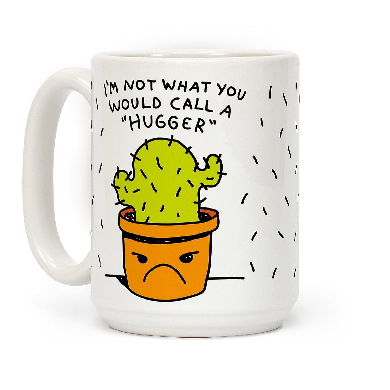 私は何と呼び出しA Huggerホワイト15オンスセラミックコーヒーマグby LookHUMAN   B073YYLYL9