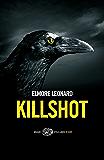 Killshot (versione italiana) (Einaudi. Stile libero. Noir)