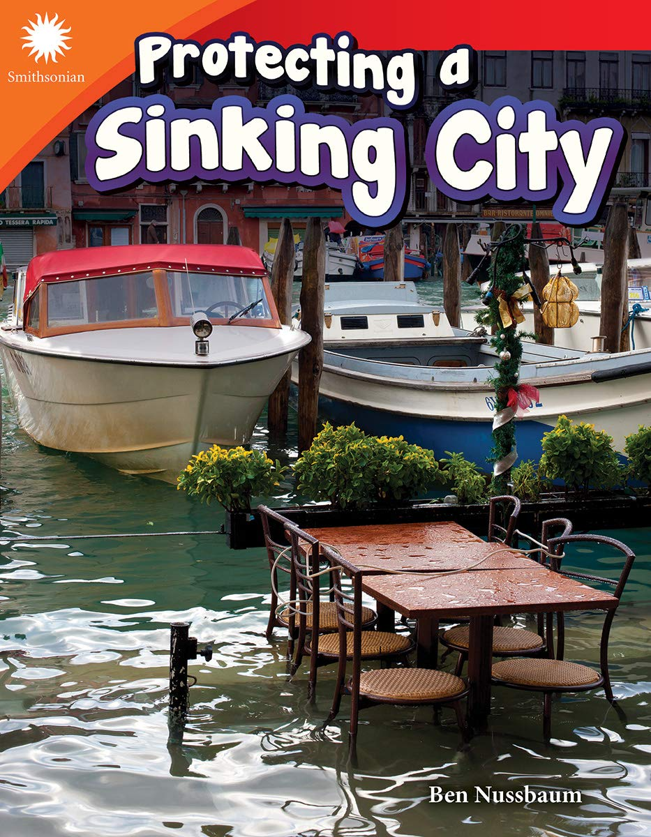 Protecting a Sinking City: Teacher Created Materials: 9781493866748