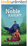 The Noble Knight (Swordsman's Gift Book 3)