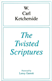 The Twisted Scriptures