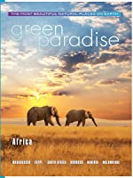 Green Paradise- Africa