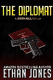 The Diplomat: A Justin Hall Novella (Justin Hall # 4.5)