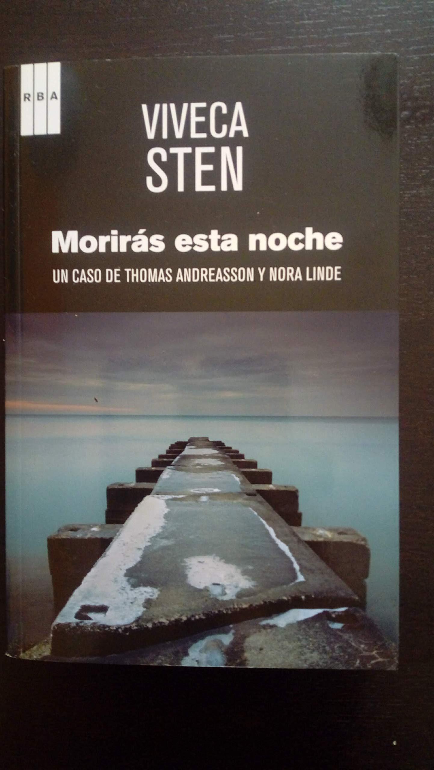 Morirás esta noche: Amazon.es: Viveca Sten: Libros