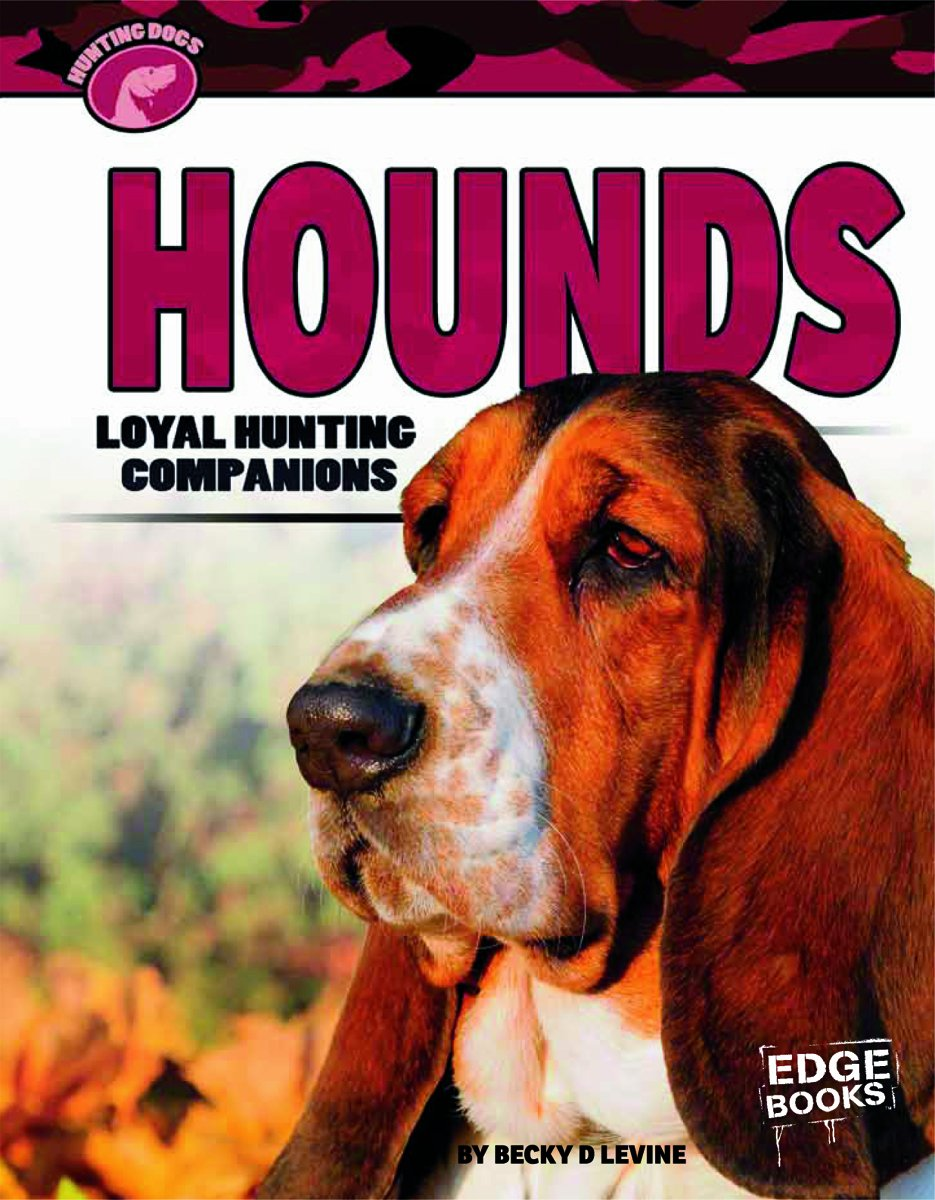 Read Online Hounds: Loyal Hunting Companions (Hunting Dogs) PDF