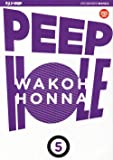 Peep hole: 5