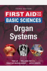 First Aid for the Basic Sciences: Organ Systems, Third Edition (First Aid Series) Paperback