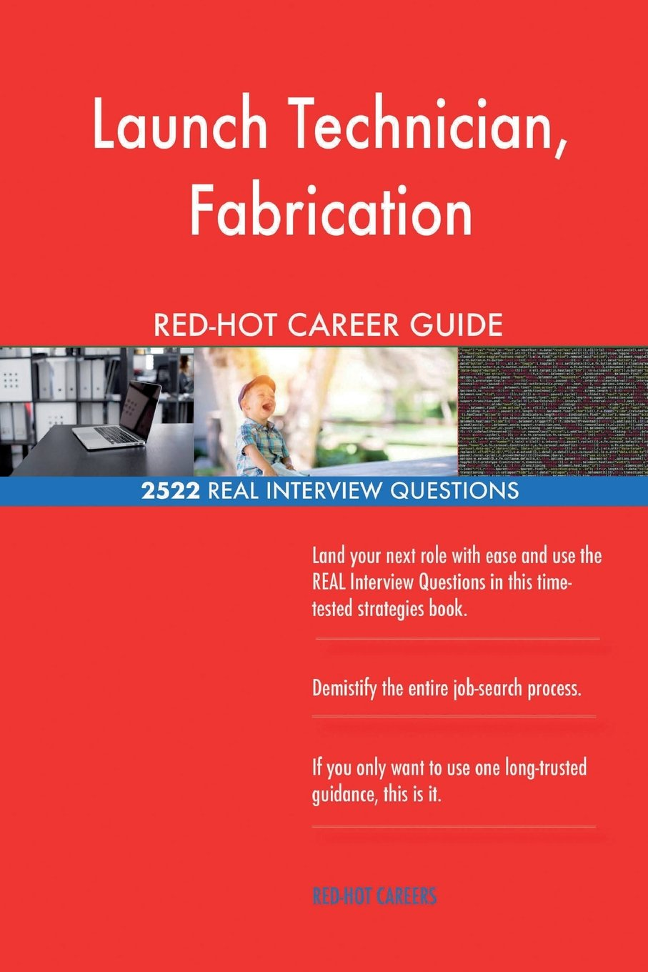 Launch Technician, Fabrication RED-HOT Career; 2522 REAL Interview Questions pdf