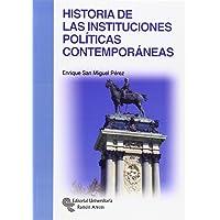 Historia de las instituciones políticas contemporáneas (Manuales)