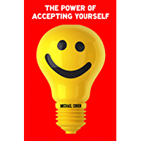 The Power of Accepting Yourself