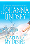 Captive of My Desires: A Malory Novel (Malory-Anderson Family Book 8)
