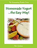 Homemade Yogurt the Easy Way