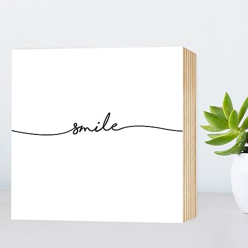 Smile Holzbild 15x15x2 Zum Hinstellen Aufhangen Spruch Schwarz