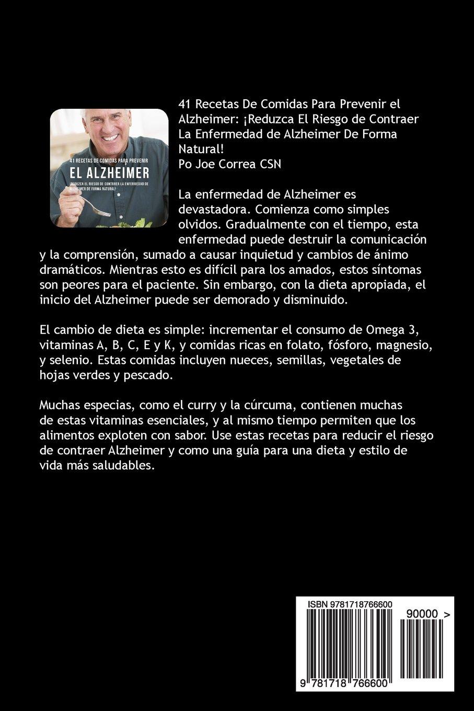 41 Recetas De Comidas Para Prevenir el Alzheimer: ¡Reduzca El Riesgo de Contraer La Enfermedad de Alzheimer De Forma Natural! (Spanish Edition): Joe Correa ...