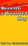 Beneath a Wounded Sky (The Fallen Cloud Saga Book 5)
