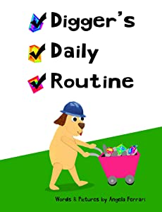 Digger's Daily Routine