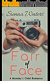 Fair of Face: A Monday's Child Romance