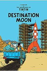 Destination Moon (Tintin) Paperback