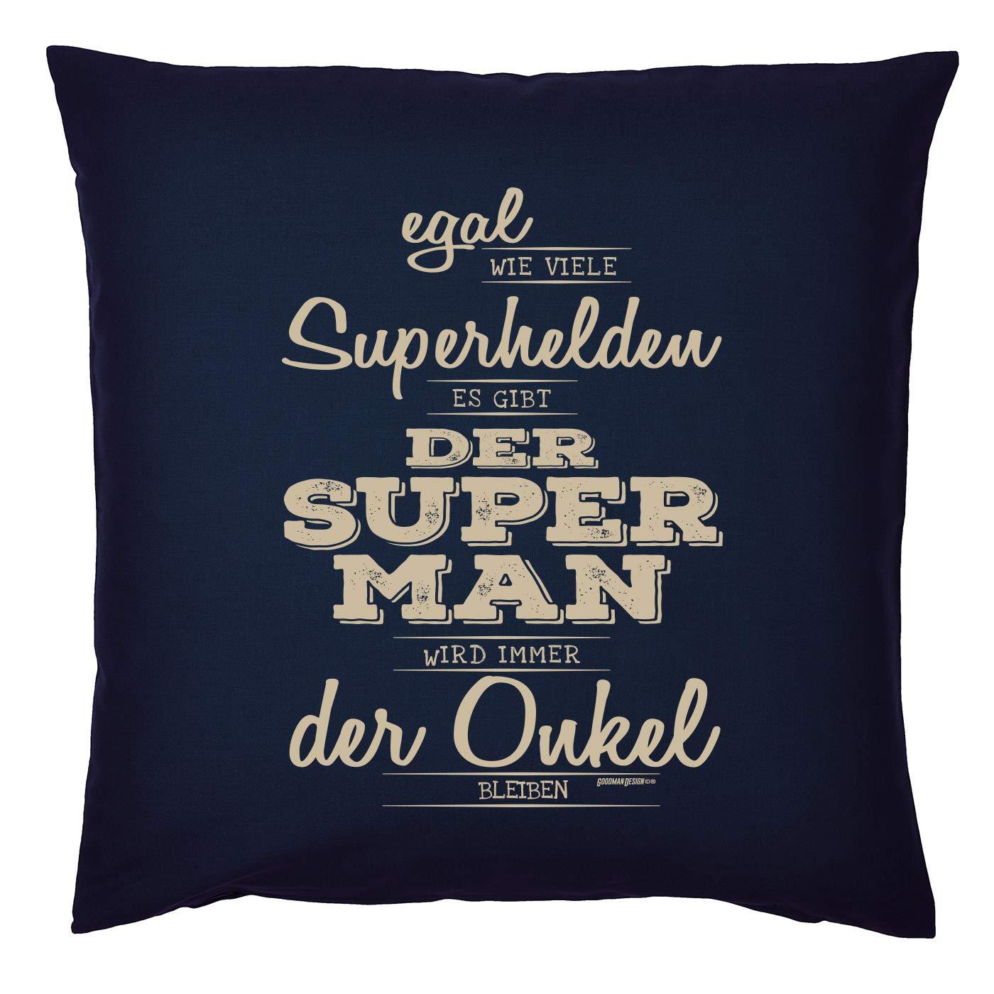 Mega-Shirt Geschenk Onkel Polster Kissen mit F/üllung Super Man Wird Immer der Onkel bleiben Geburtstagsgeschenk f/ür den Onkel