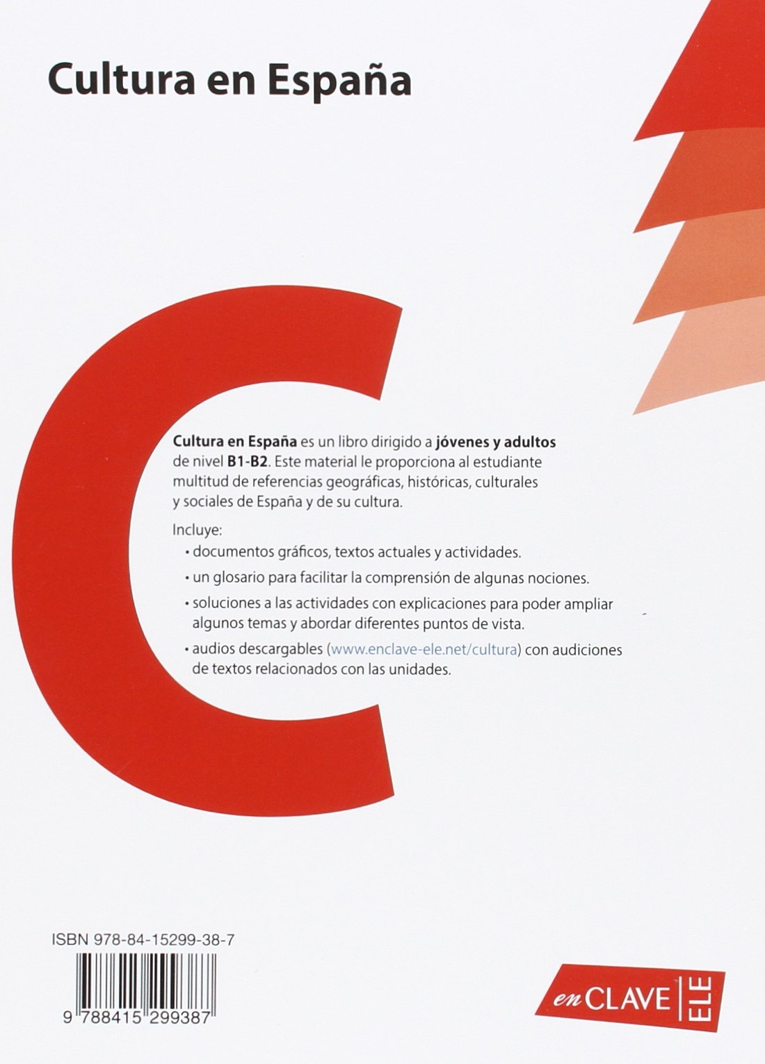 Cultura en Espana (Nueva edicion): Libro B1-B2 + audio descargable