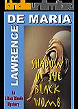 SHADOW OF THE BLACK WOMB: An Alton Rhode Mystery (Alton Rhode Mysteries Book 8)