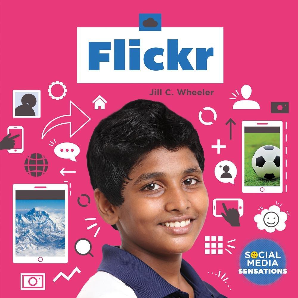 Flickr (Social Media Sensations)