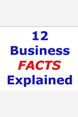 12 Business Facts Explained Kindle Edition