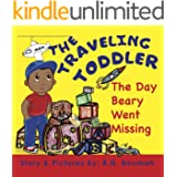 The Traveling Toddler: The Day Beary Went Missing