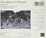 Music of Vietnam : Vol. 2-Imperial Court Music Re