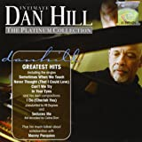 Intimate Dan Hill: Platinum Collection